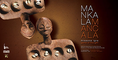"""MANCALA, GAME OF THOUGHT"" EXHIBITION IN KIKINDA !"