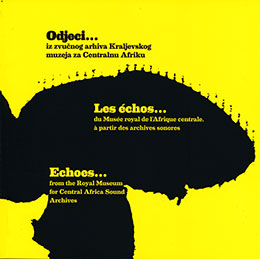 Echoes... from the Royal Museum for Central Africa Sound Archives