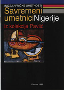 "Contemporary Nigerian Artists. From the ""Pavlić"" Collection"