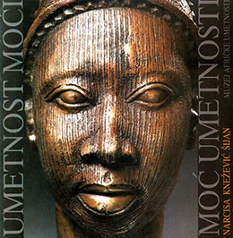 The Art of Power, Power of Art: Bronze Sculpture of West Africa