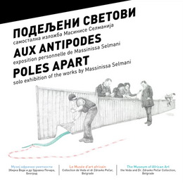 POLES APART - Exhibition by Massinissa Selmani